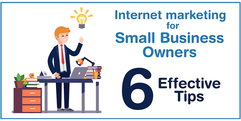Internet Marketing For Small Business Owners